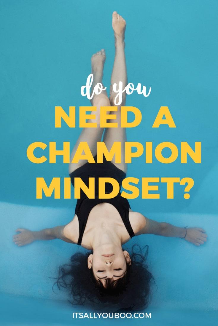 Do You need a Champion Mindset, Pinterest