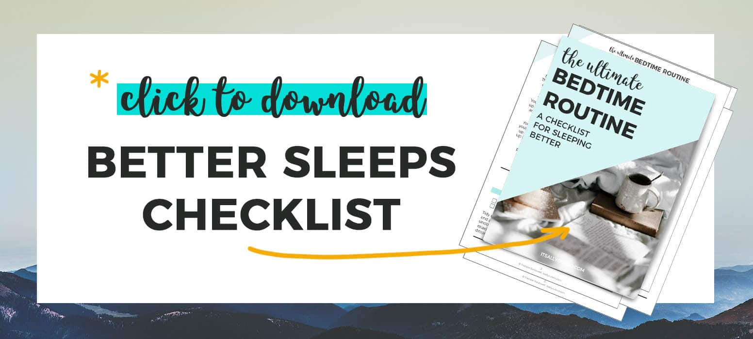 Click to download Better Sleeps Checklist