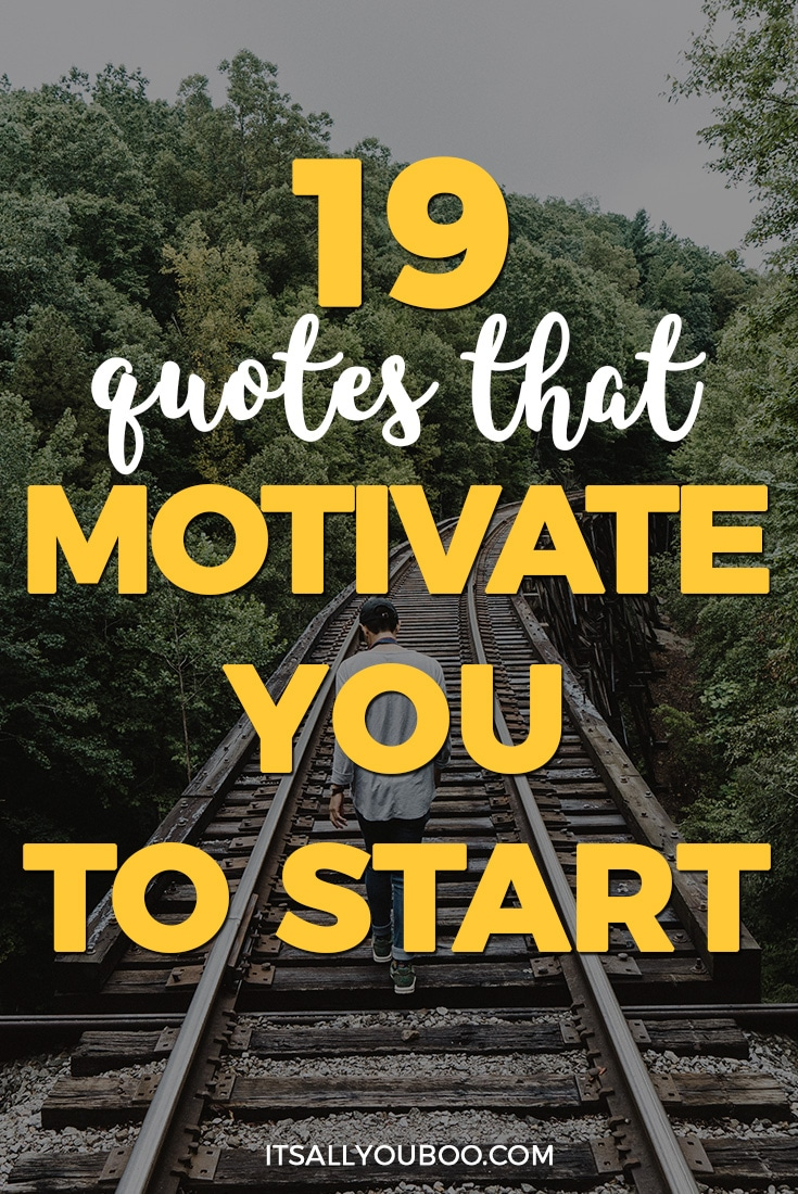 Are you in need of some motivation today? Sometimes getting started can be the hardest part. Here are 19 powerful quotes that motivate you to get going. Plus, get 10 FREE shareable motivational quotes for your social media.