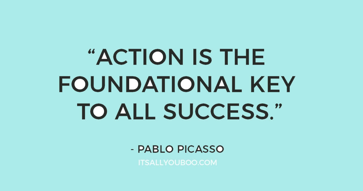 "Quote ""Action is the foundational key to all success"" - Pablo Picasso"