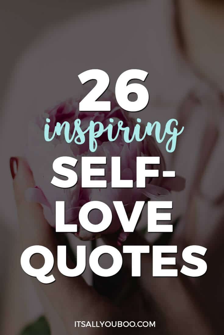 "Pinterest Pin with ""26 inspiring self-love quotes"""
