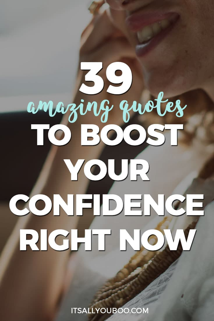 39 amazing quotes to boost your confidence right now, Pinterest