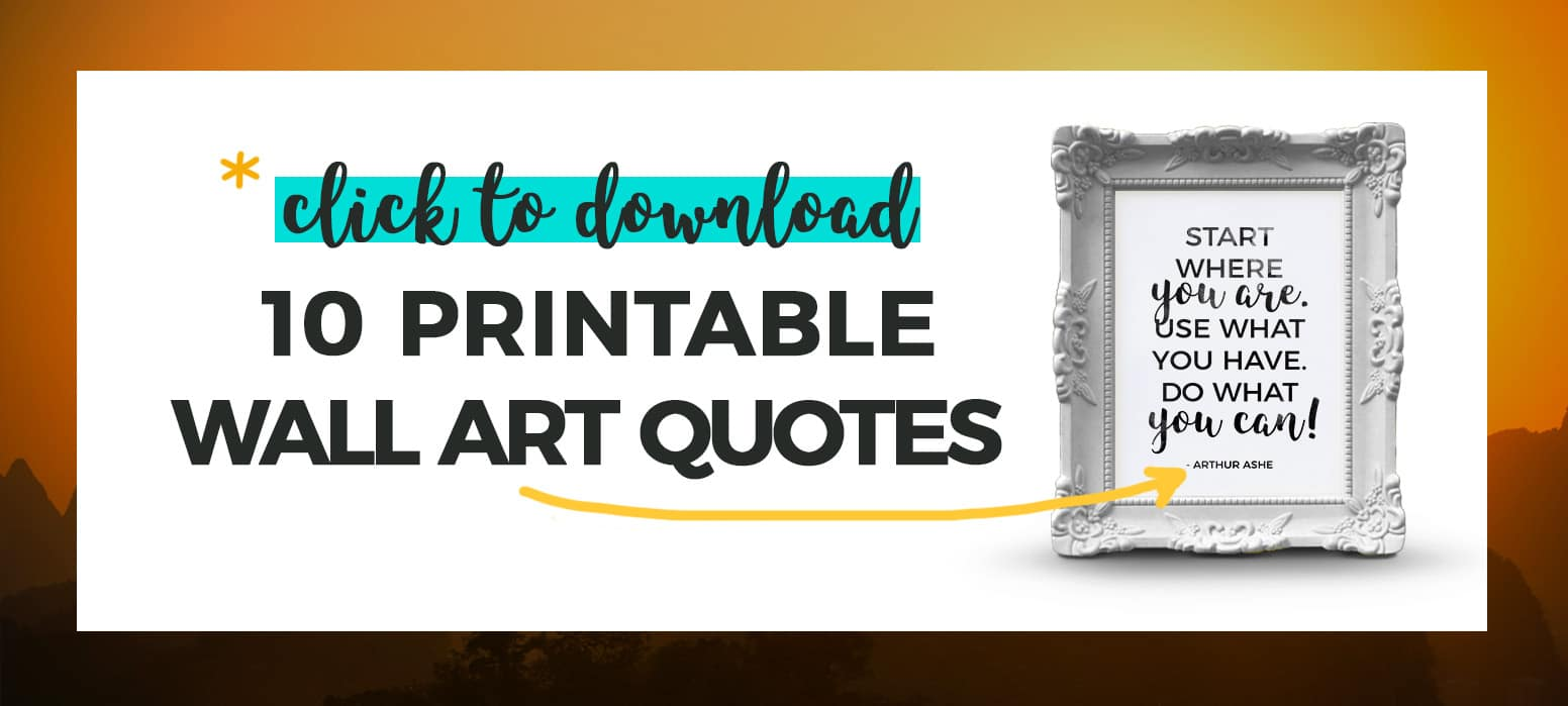 Click to Download, 10 Printable Wall Art Quotes