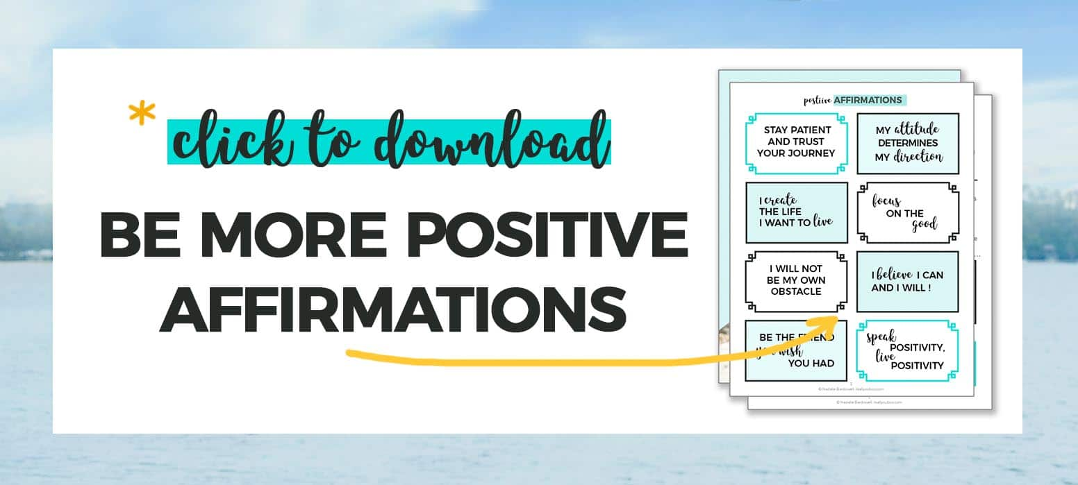 Click to Download, Be More Positive Affirmations + Preview Image