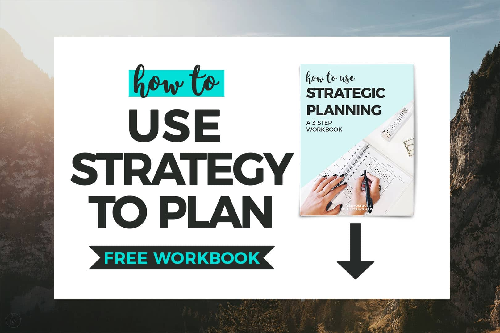 How to Use Strategy to Plan FREE WORKBOOK + Preview