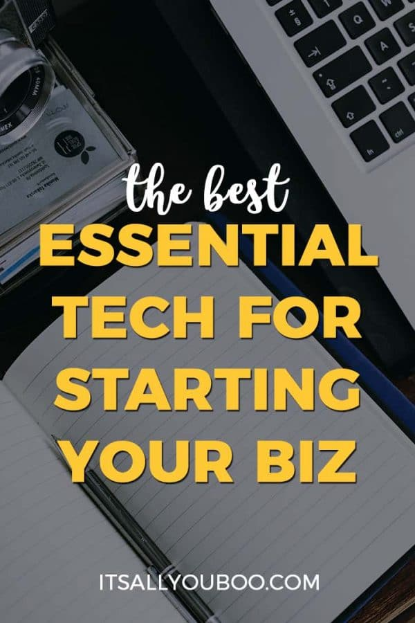 The Best Essential Tech for Starting Your Business