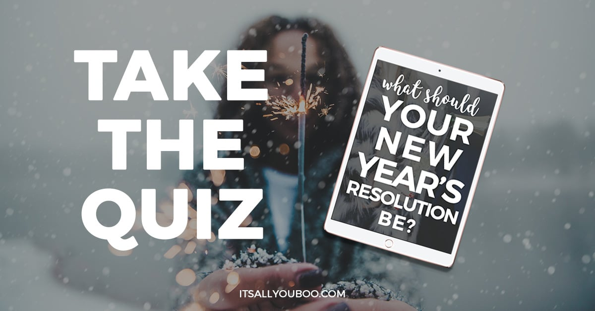 Take the Quiz - What Should My New Year's Resolution Be?