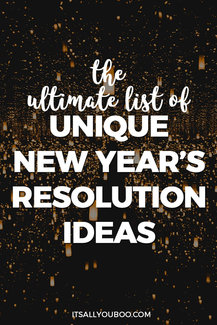 Unique New Year's Resolution Ideas