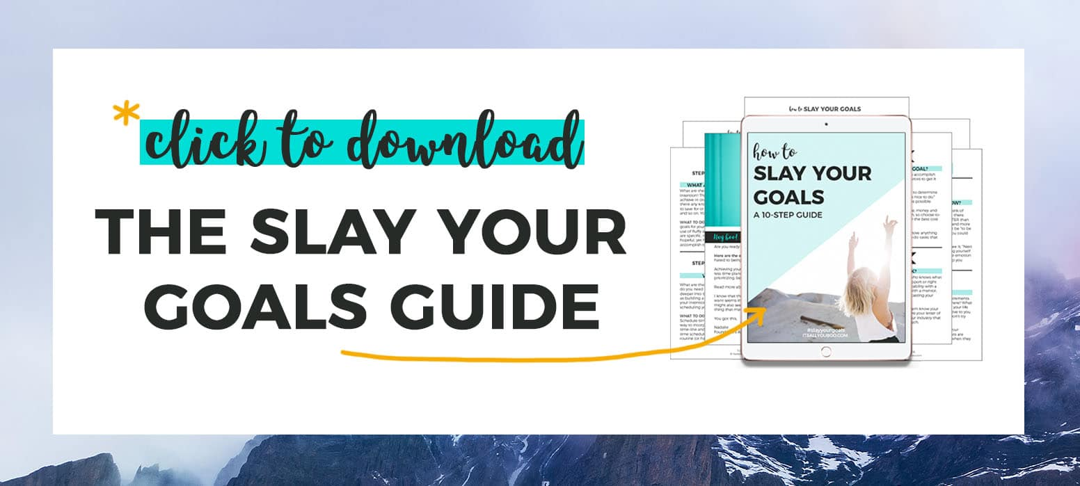 Click to download the Slay Your Goals Guide