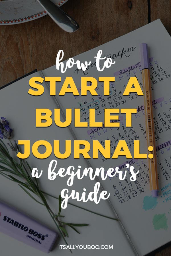 How to Start a Bullet Journal: A Beginner's Guide