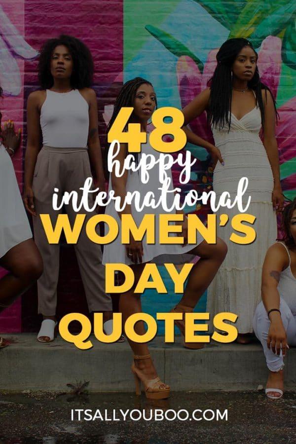 48 Happy International Women's Day Quotes