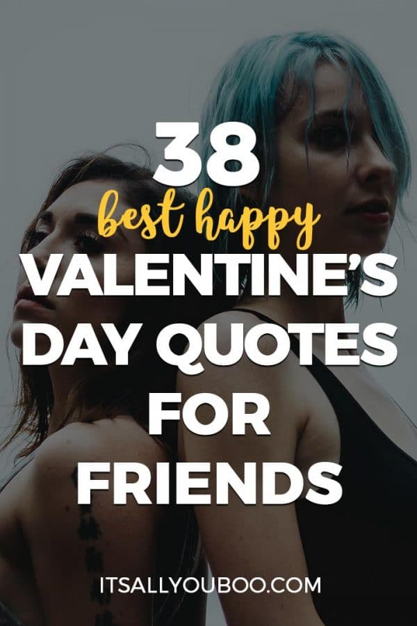 38 Best Happy Valentine's Day Quotes