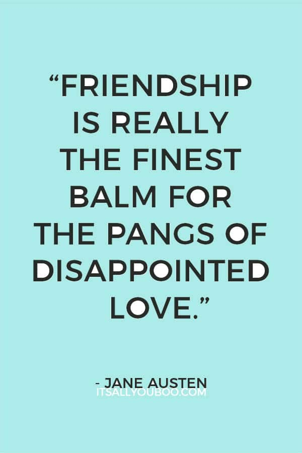 Image of: Funny friendship Is Really The Finest Balm For The Pangs Of Disappointed Love The Fresh Quotes 38 Best Happy Valentines Day Quotes For Friends Its All You Boo
