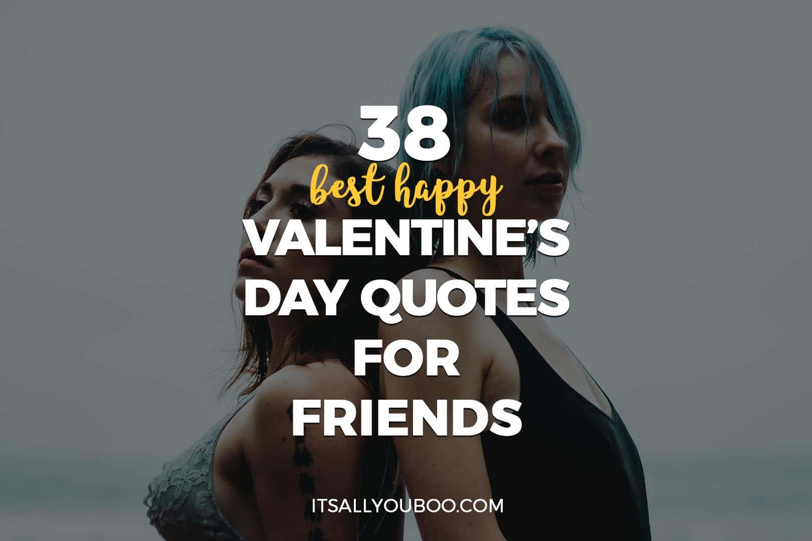 Image of: Funny Quotereel 38 Best Happy Valentines Day Quotes For Friends Its All You Boo