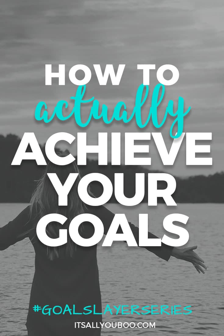 Are you frustrated that you can't set goals and achieve them? This 6-part series share the honest truth about what it takes to actually achieve your goals. #goalslayerseries #goalsetting #goals #intentions #purpose #lawofattraction #loa #lifeplanning #goalsetter #growthmindset #2018goals #goals #goaldigger #millennialblogger #millennials