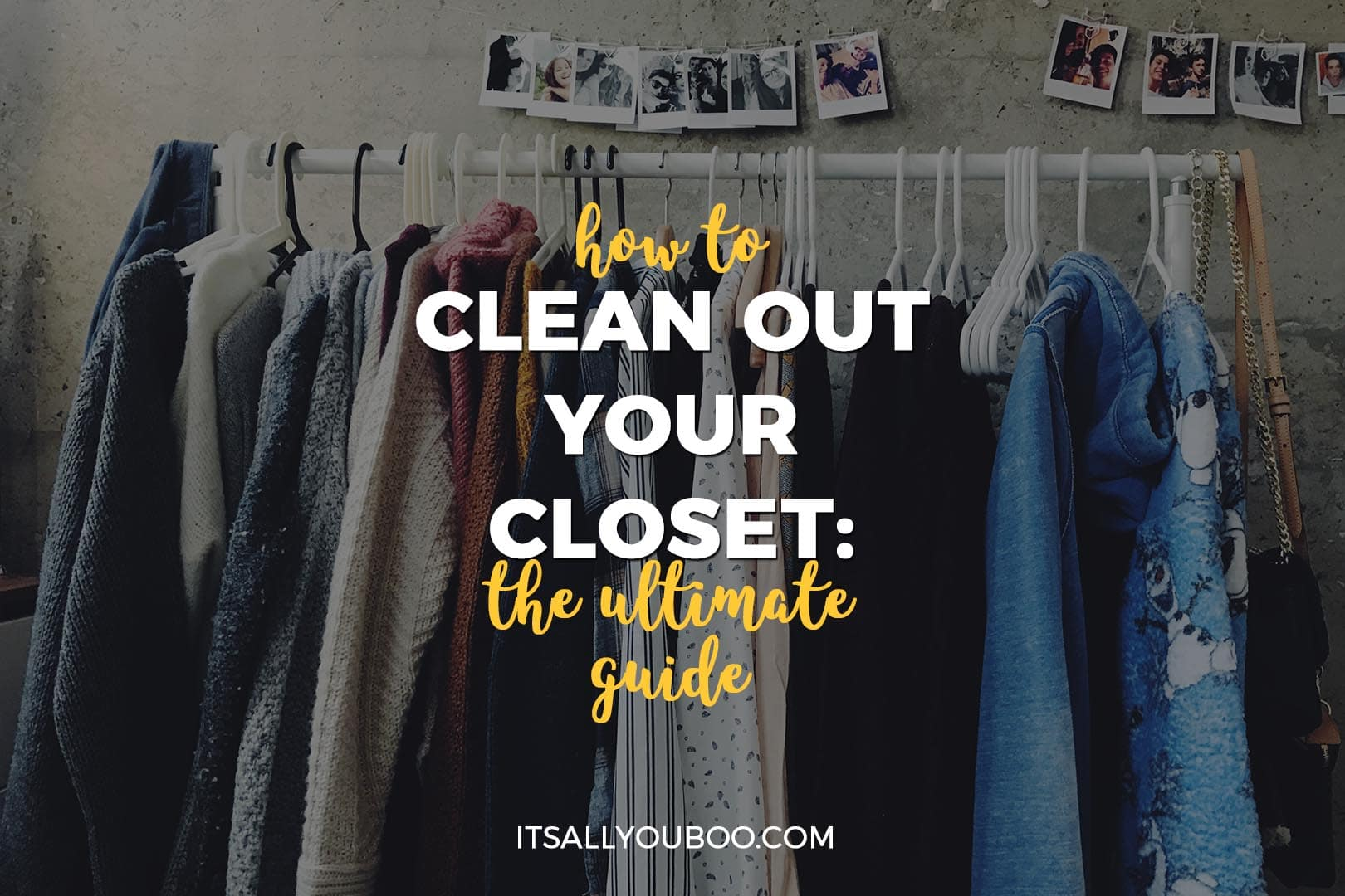 How to Clean Out Your Closet: The ultimate guide