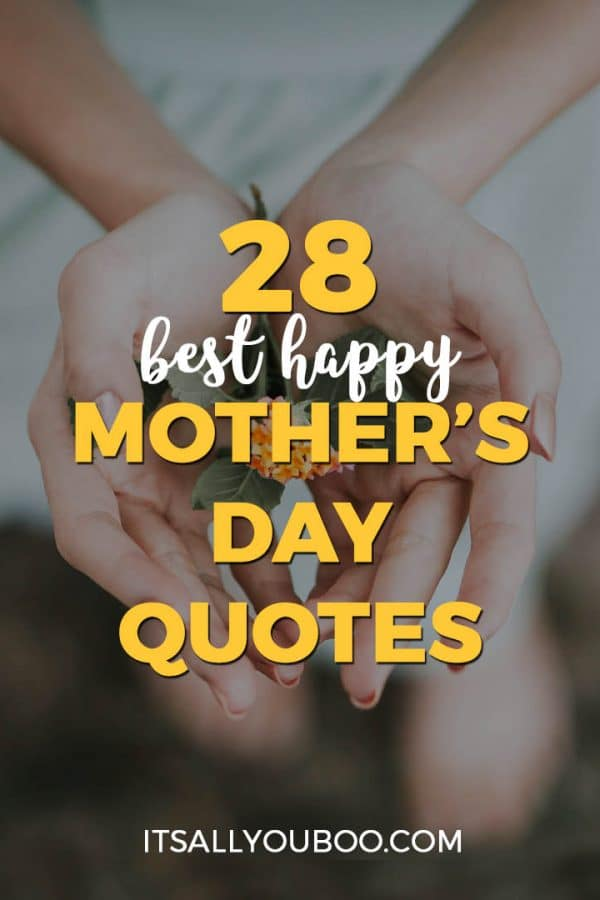 28 Best Happy Mother's Day Quotes & Sayings