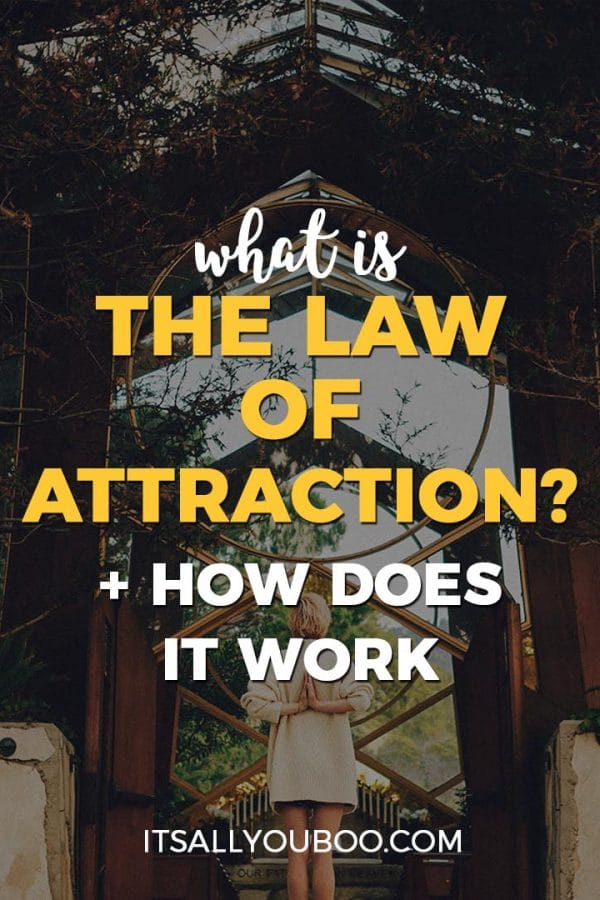 What is the Law of Attraction? How Does it Work?