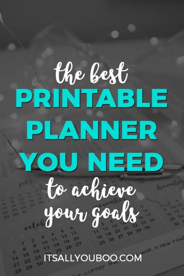 The Best Printable Planner You Need to Achieve Your Goals