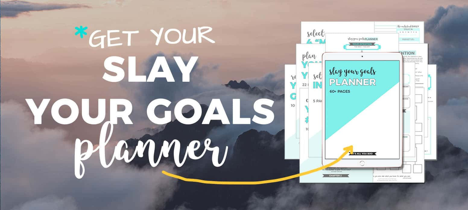 Get Your Slay Your Goals Planner