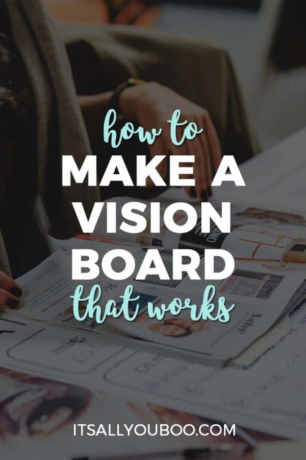 How to Make a Vision Board that Works