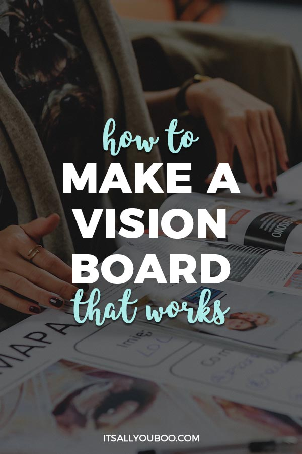 How to Make a Vision Board that Works + FREE Vision Board ...