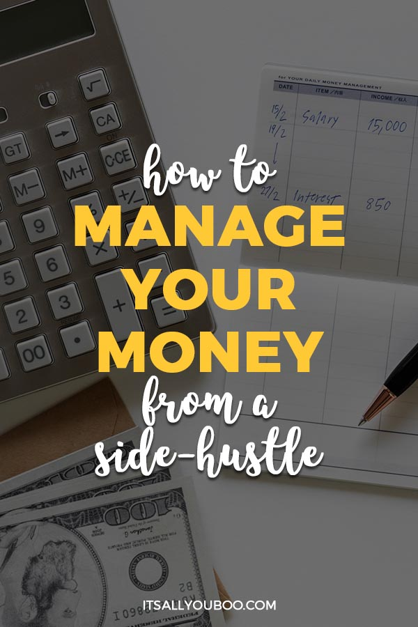 How to Manage Your Money From a Side Hustle