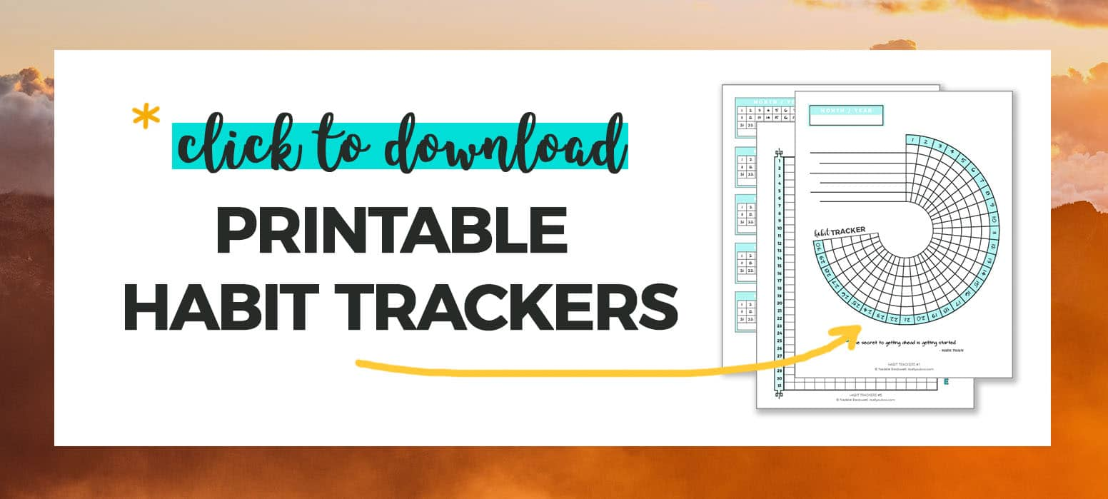 Click to download FREE Printable Habit Tracker Tempalte
