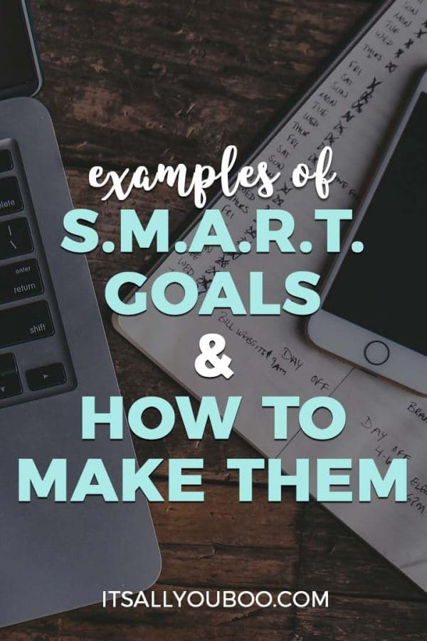 Examples of Smart Goals and How to Make Them