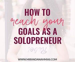 How to Reach Your Goals as An Entrepreneur