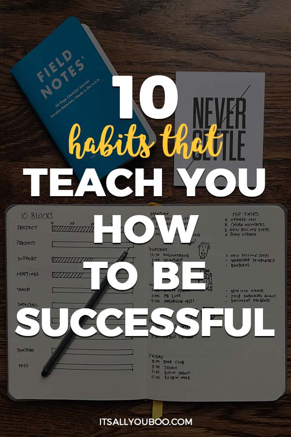 10 Habits that Reach You How to Be Successful