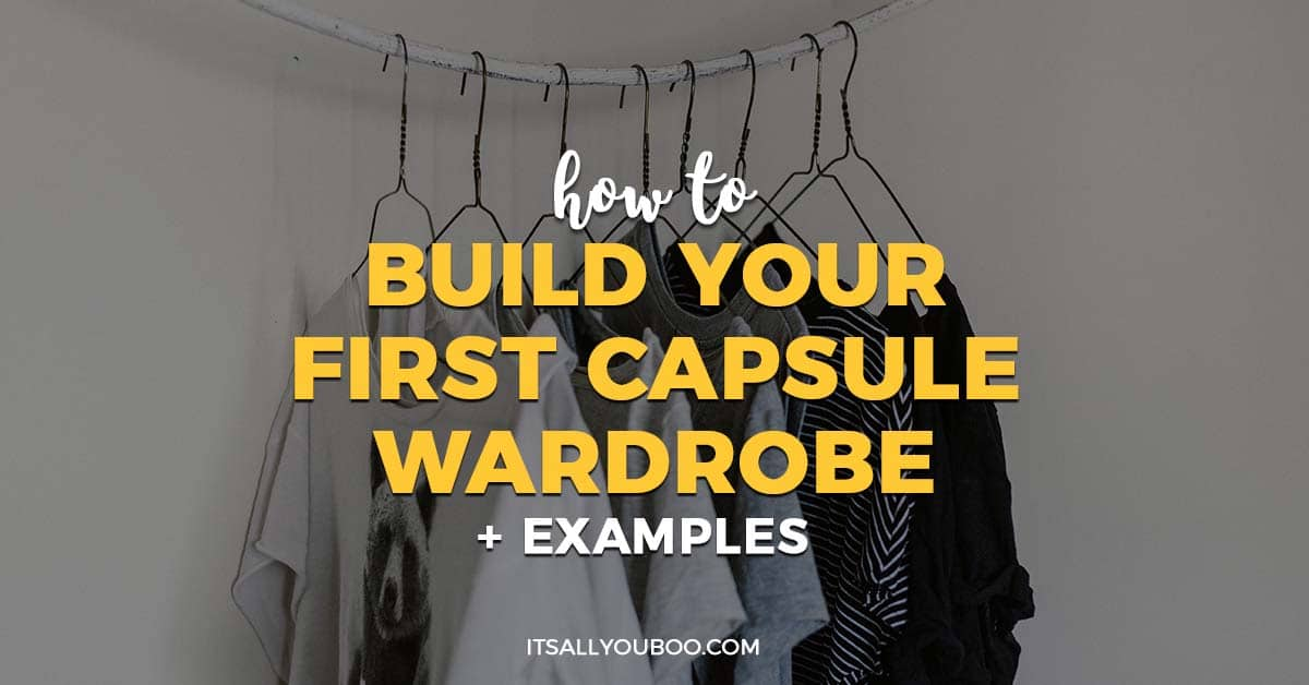 7a1ff50e6064 How to Build Your First Capsule Wardrobe + Examples