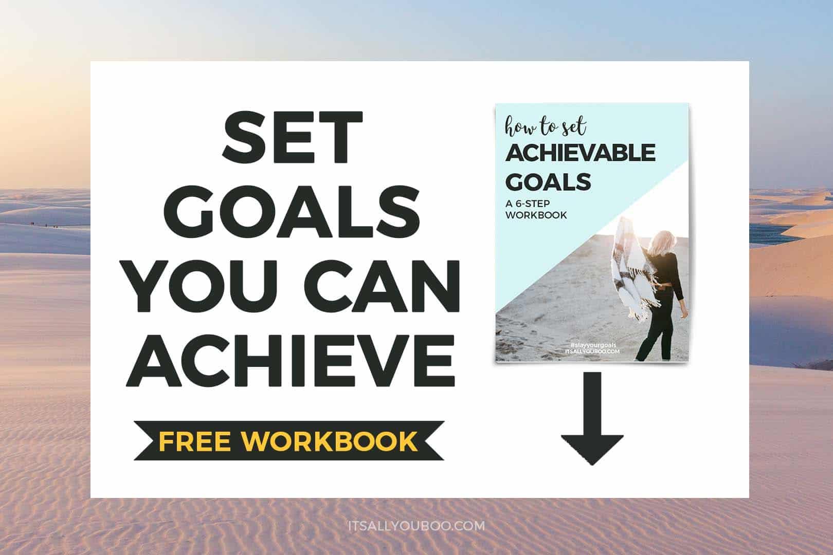 Set Goals You Can Achieve FREE Workbook