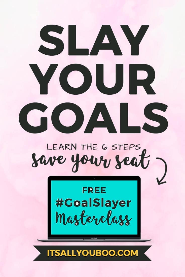 Hey boo, why haven't you achieved your goals? Are you stuck, struggling and can't get started? RSVP to the FREE #GoalSlayer Masterclass and learn the 3 secrets to slaying your goals that no one is telling you. #goals #goaldigger #goalsetting #goalgetters #goalsforlife #goal #goalsetter #goalcrushing #goalcrusher #achieveyourgoals #reachinggoals #accomplishgoals #smartgoals #lifegoals #setgoals #success #lifeplanning #goalplanner #growthmindset #2018goals