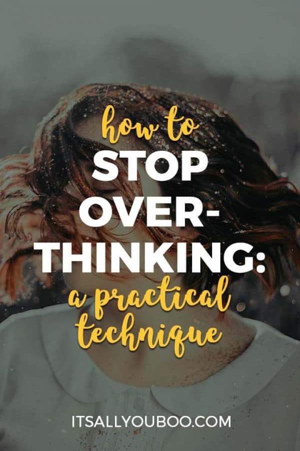 How to Stop Overthinking: A Practical Guide