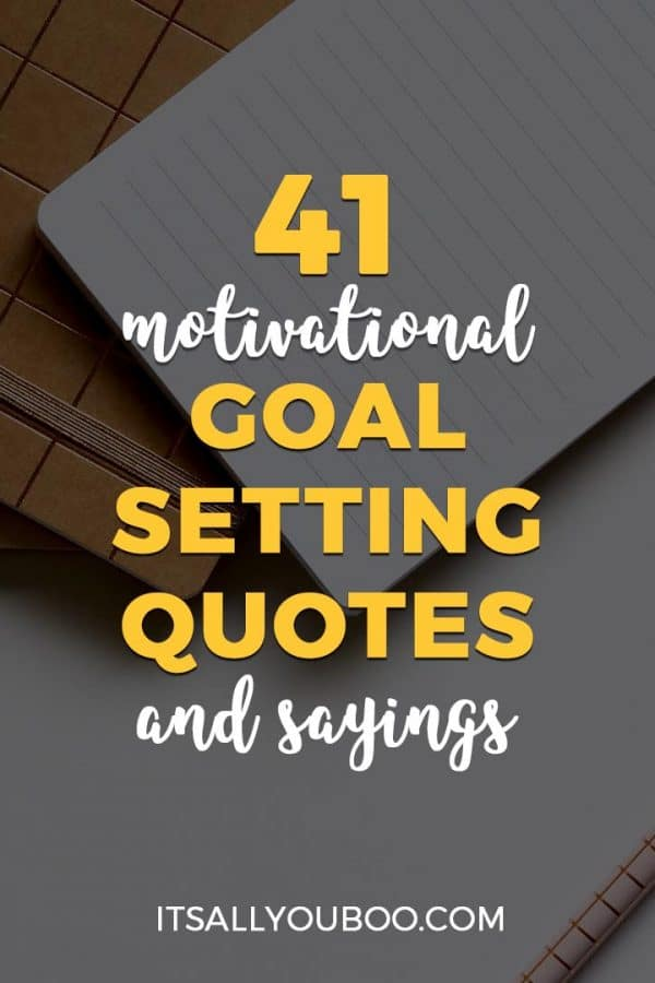 Motivational Goal Setting Quotes and Sayings