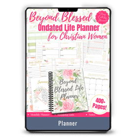 Beyond Blessed Life Planner for Christian Women