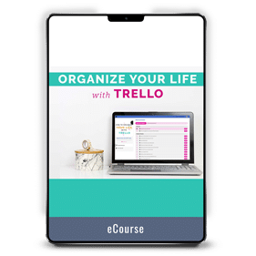 Organize Your Life with Trello