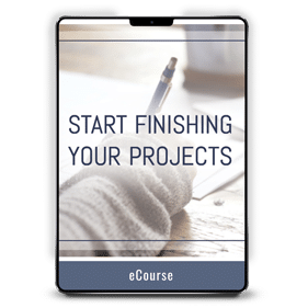 Start Finishing Your Projects