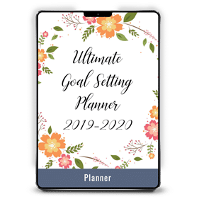 Ultimate Goal Setting Planner 2019