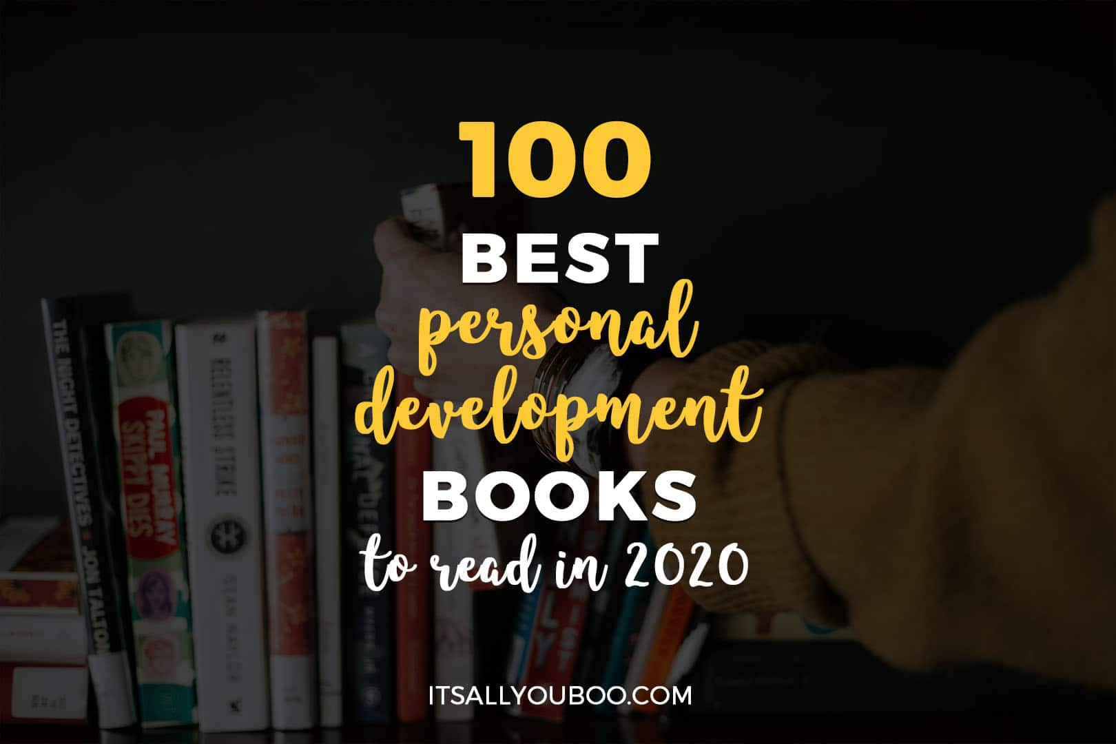 100 Best Personal Development Books to Read in 2020