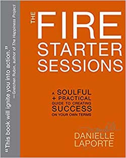 best personal growth books-The Fire Starter Sessions by Danielle Laporte