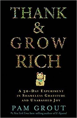 Thank and Grow Rich by Pam Grout best personal development books