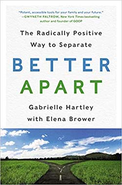 Better Apart by Gabrielle Hartley and Elena Brower