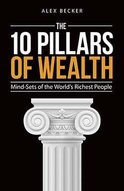10 Pillars of Wealth by Alex Becker