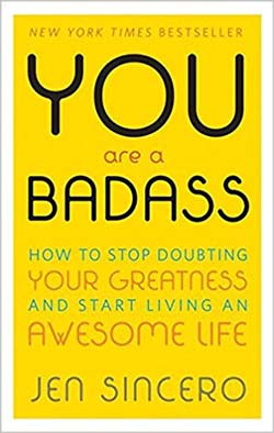 best personal development books for twenty somethings - You Are Badass by Jen Sincero