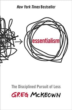 Essentialism by Greg McKeown