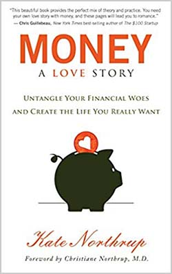 Money a Love Story by Kate Northrup