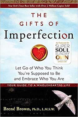 The Gifts of Imperfection by Brené Brown-best books for finding yourself