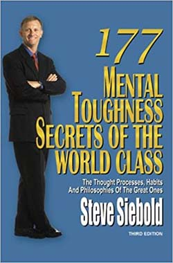 self help books for success - 177 Mental Toughness Secrets of the World Class by Steve Siebold